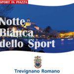 Notte bianca dello sport: 15 luglio 2017 a Trevignano Romano