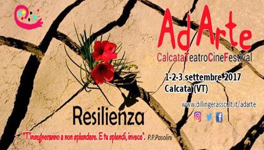Ad Arte 2017 Resilienza a Calcata