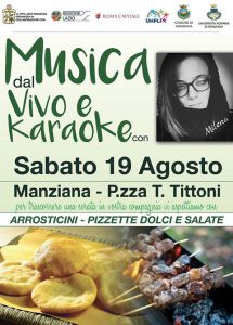 arrosticini pizzette e karaoke a Manziana con Milena