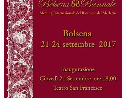 Bolsena Biennale 2017: Meeting Internazionale del Ricamo e del Merletto