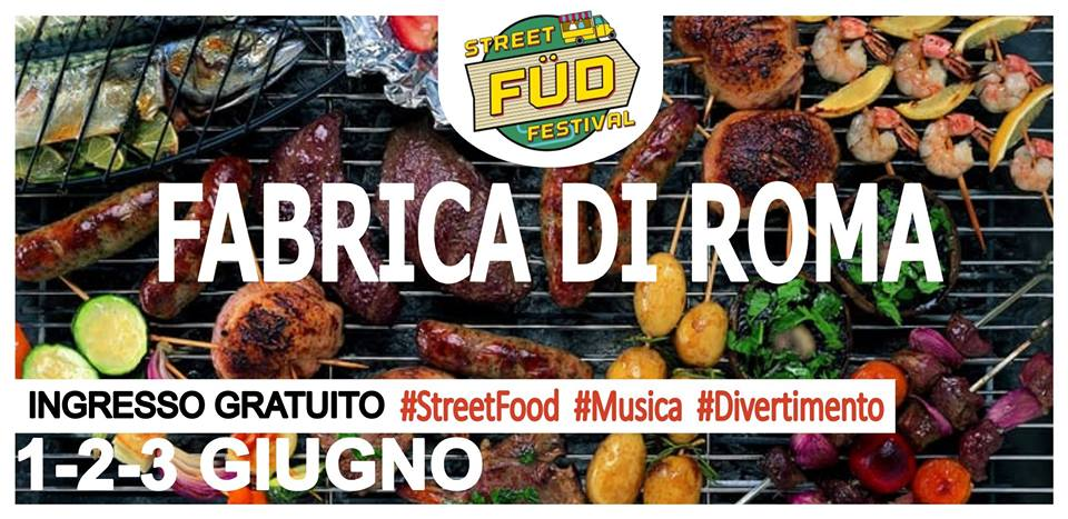 festival dello street food a Fabrica di Roma 2018