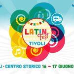 Latin Fest Tivoli 2018: il festival sudamericano approda nel centro storico