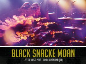 Black Snacke Moan al MUSO festival 2018