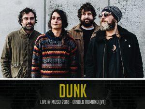 Dunk al MUSO Festival 2018