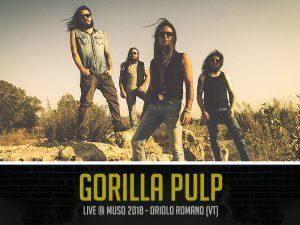 Gorilla Pulp al Muso Festival 2018