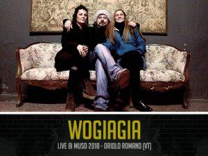 Wogiagia al MUSO festival 2018
