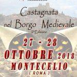Castagnata nel borgo medievale 2018: la sagra della castagna di Montecelio