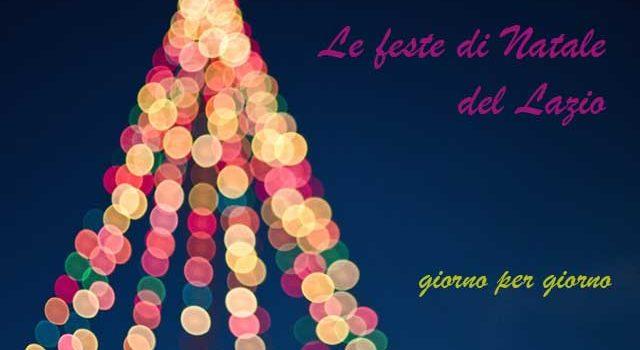 Le feste di Natale nel Lazio: 2018-2019